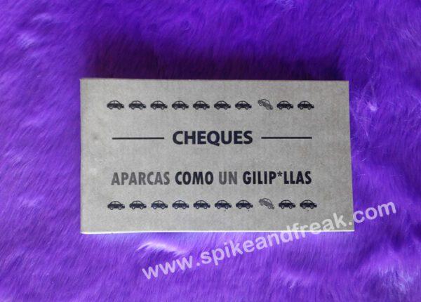 """Cheques """"Aparcas como un Gilipollas"""""""
