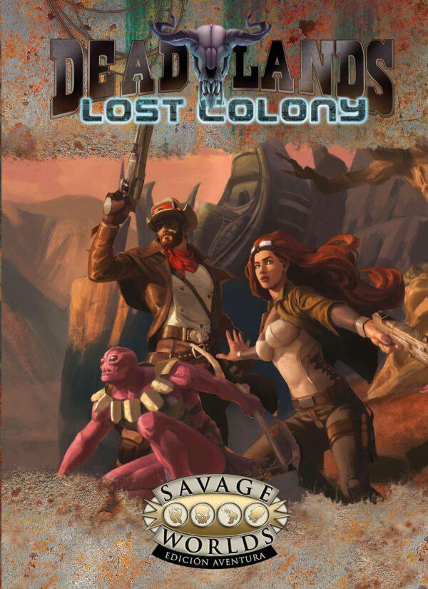 Deadlands Colonia Perdida